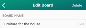 Screenshot of the Edit Board screen, showing the name of a Board and the Edit button.