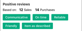 Screenshot of the Positive Reviews section of a person's profile, showing that based on 12 sales and 14 purchases, the person has been rated as Communicative, On time, Reliable, Friendly, and Item as described.