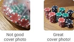 "A photo of poker chips in a bag labeled ""not good cover photo"" opposite a photo of stacks of poker chips labeled ""great cover photo!"""